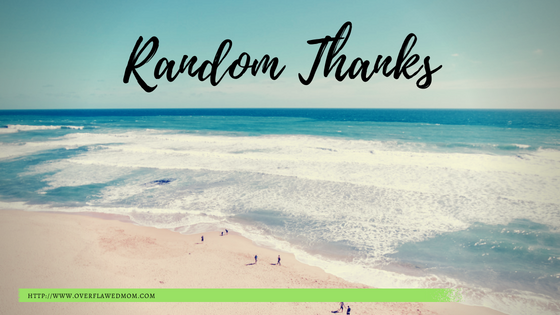 TGIW: 5 Random Things I Am Thankful For