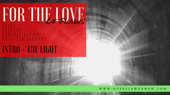 For the Love: Intro… TheLight