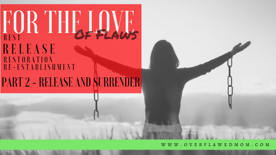 Part 2: Release and Surrender
